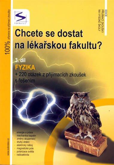 Müller Lukáš: Chcete se dostat na lékařskou fakultu? - Fyzika (3.díl)