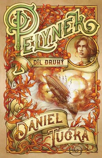 Tučka Daniel: Pelyněk 2