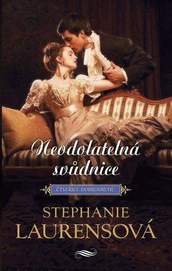 Laurensová Stephanie: Neodolatelná svůdnice