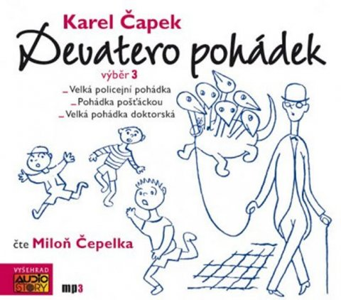 Čapek Karel: Devatero pohádek výběr 3. - CDmp3 (Čte Miloň Čepelka)