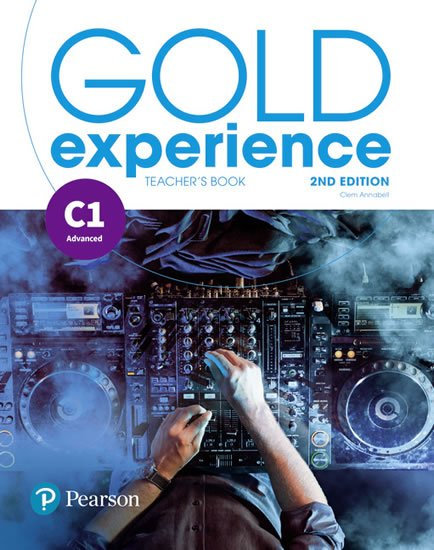 Annabell Clementine: Gold Experience 2nd Edition C1 Teacher´s Book w/ Online Practice & Online R