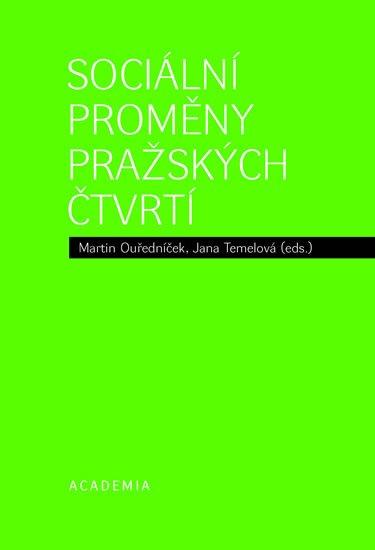 Ouředníček M., Temelová J.: Sociální proměny pražských čtvrtí