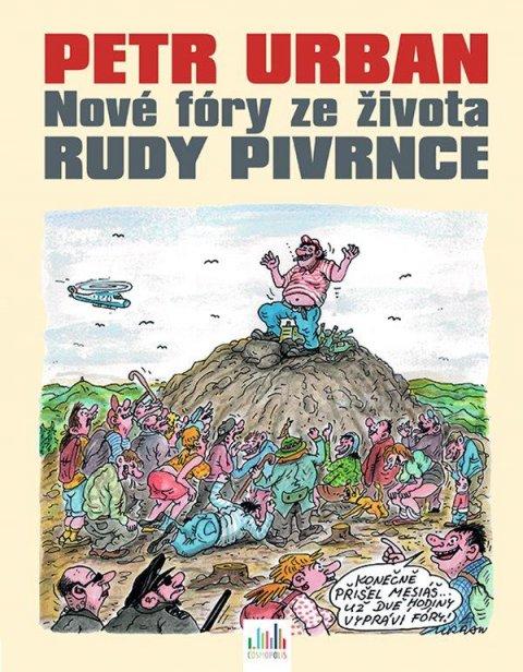 Urban Petr: Nové fóry ze života Rudy Pivrnce