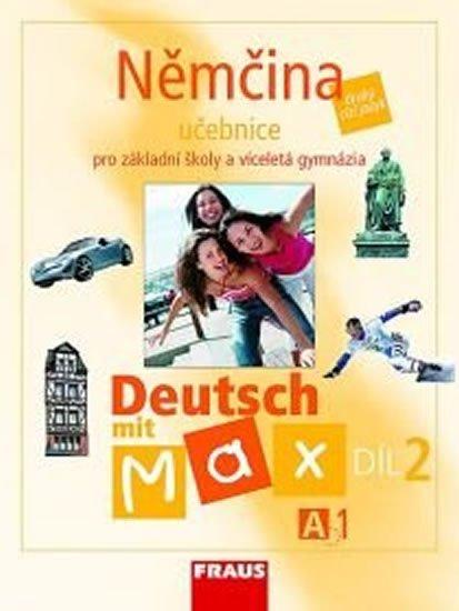 kolektiv autorů: Deutsch mit Max A1/díl 2 - učebnice