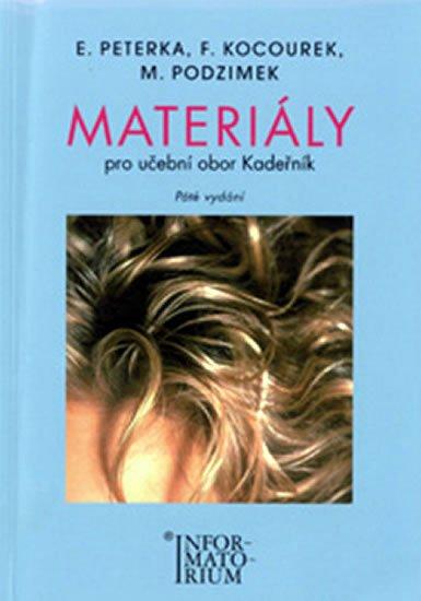 Peterka a spol.: Materiály - Pro učební obor Kadeřník