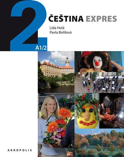 Holá Lída, Bořilová Pavla,: Čeština expres 2 (A1/2) španělská + CD