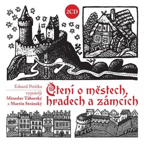 Petiška Eduard: Čtení o městech, hradech a zámcích - 2CD