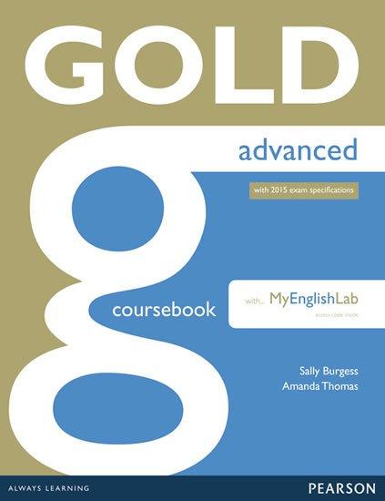 Thomas Amanda: Gold Advanced 2015 CourseBook w/ MyEnglishLab Pack