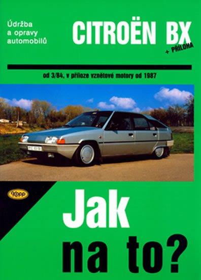 neuveden: Citroën BX 16,17 a 19 - Jak na to? od 3/84 - 33.