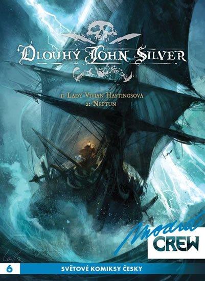 Dorison Xavier: Modrá CREW 6 - Dlouhý John Silver 1+2