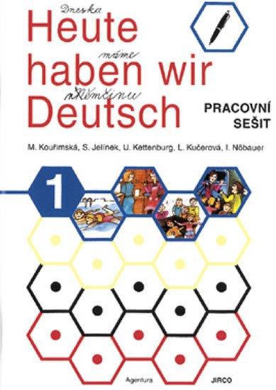 neuveden: Heute haben wir Deutsch 1 - pracovní sešit
