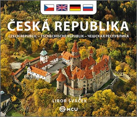 Sváček Libor: Česká republika - malá/česky, anglicky, německy, rusky