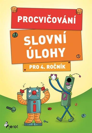Šulc Petr: Procvičování - Slovní úlohy pro 4. ročník