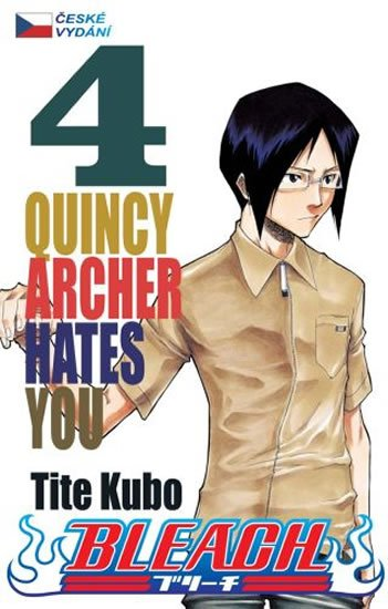 Kubo Tite: Bleach 4: Quincy Archer Hates You