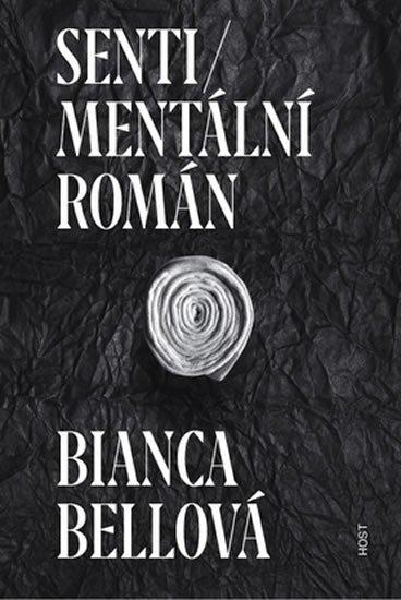Bellová Bianca: Sentimentální román
