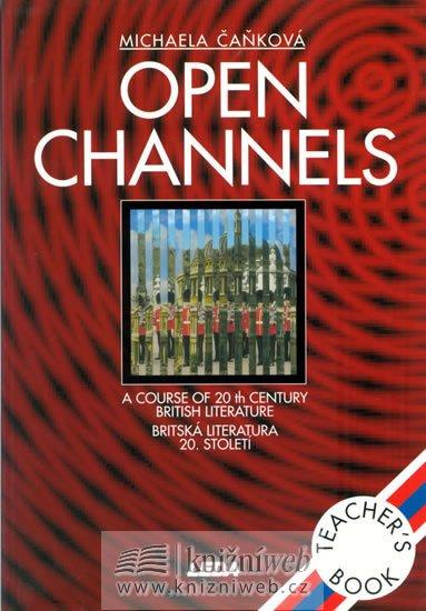 Čaňková M.: Open Channels - Britská literatura 20. století - metodická příručka