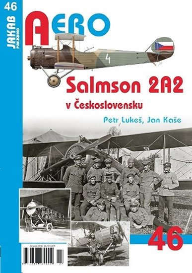 Lukeš Petr, Kaše Jan,: Salmson 2A2 v Československu