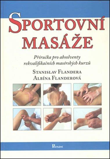 Flandera Stanislav: Sportovní masáže