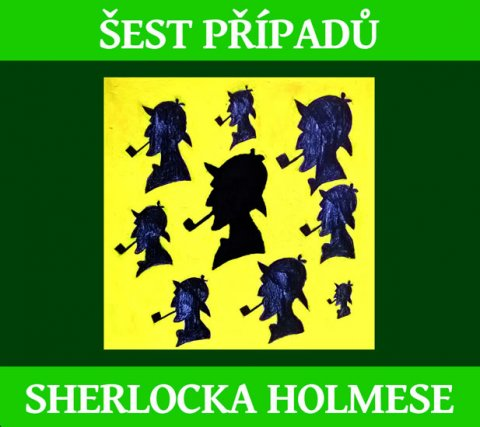 Doyle Arthur Conan: Šest případů Sherlocka Holmese - CDmp3