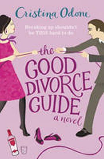 Odone Cristina: The Good Divorce Guide