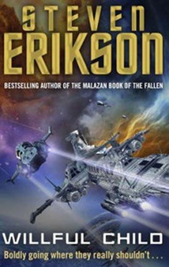 Erikson Steven: Willful Child