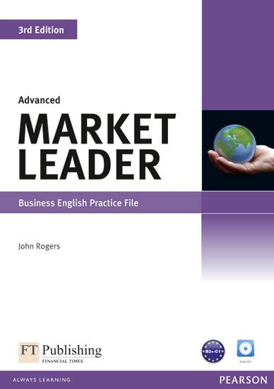 Rogers John: Market Leader 3rd Edition Advanced Practice File w/ CD Pack