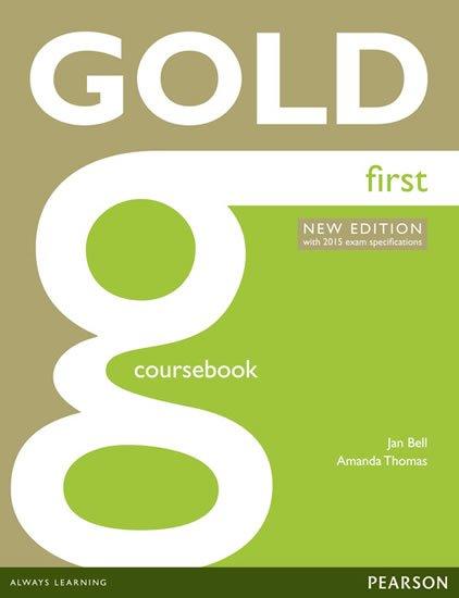 Bell Jan: Gold First 2015 Coursebook