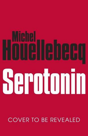 Houellebecq Michel: Serotonin (anglicky)