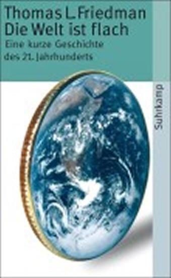 Friedman Thomas L.: Die Welt ist flach