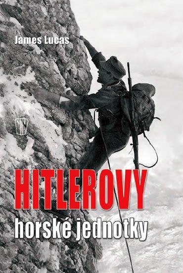 Lucas James: Hitlerovy horské jednotky - 3. vydání