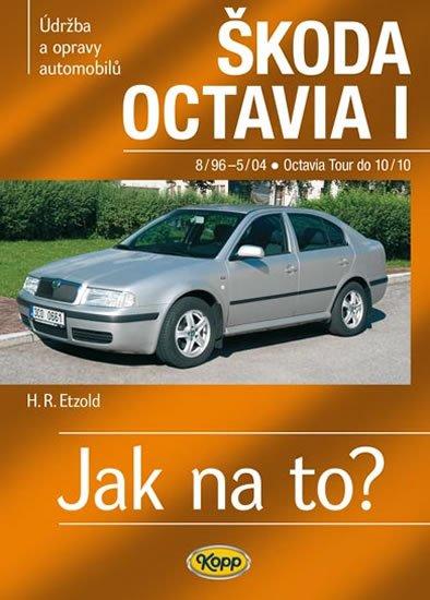 Etzold Hans-Rudiger Dr.: Škoda Octavia I/Tour • 8/96–10/10 • Jak na to? č. 60