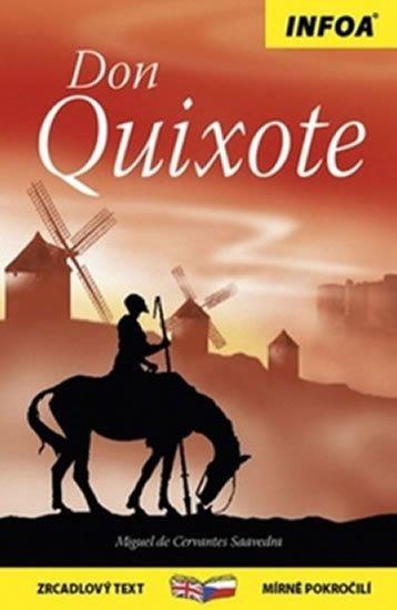 de Cervantes Miguel: Don Quichot / Don Quixotet - Zrcadlová četba