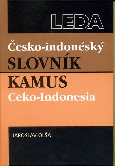 Olša Jaroslav: Česko-indonéský slovník / Kamus Ceko-Indonesia