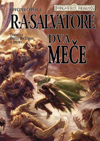 Salvatore R. A.: Lovcovy čepele 3 - Dva meče