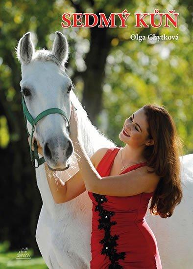 Chytková Olga: Sedmý kůň