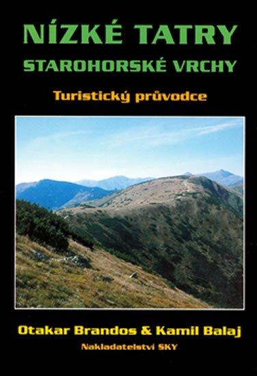 Brandos Otakar, Balaj Kamil: Nízké Tatry - průvodce