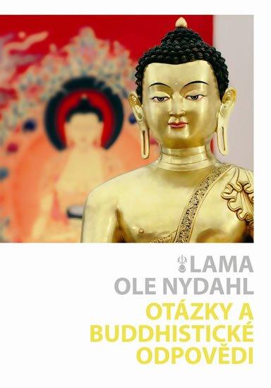 Nydahl Lama Ole: Otázky a buddhistické odpovědi