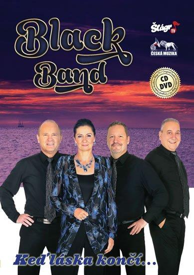 neuveden: Black Band - Keď láska končí - CD + DVD
