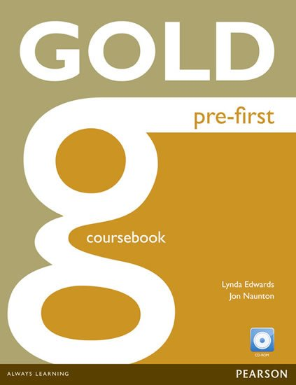 Edwards Lynda: Gold Pre-First 2016 Coursebook w/ CD-ROM Pack