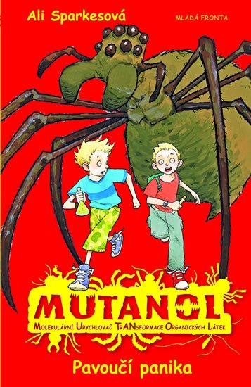 Sparkesová Ali: Mutanol - Pavoučí panika