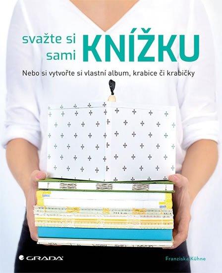 Kühne Franziska: Svažte si sami knížku, album, diář, artbook...