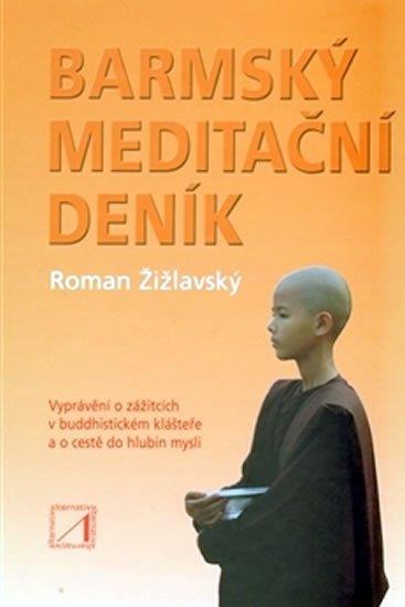 Žižlavský Roman: Barmský meditační deník