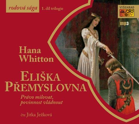 Whitton Hana: Eliška Přemyslovna - CDmp3