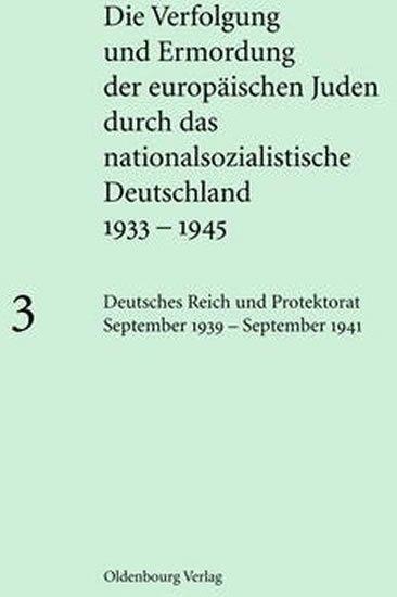 Löw Andrea: Deutsches Reich Und Protektorat September 1939 - September 1941