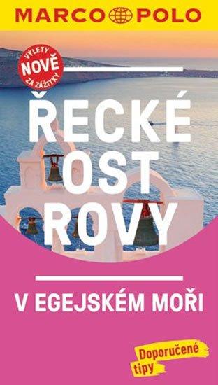 neuveden: Řecké ostrovy v Egejském moři / MP průvodce nová edice