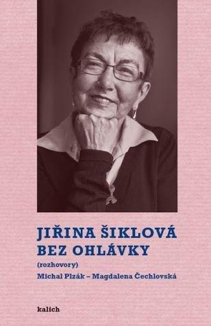 Šiklová Jiřina: Bez ohlávky