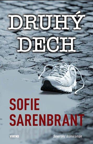 Sarenbrant Sofie: Druhý dech