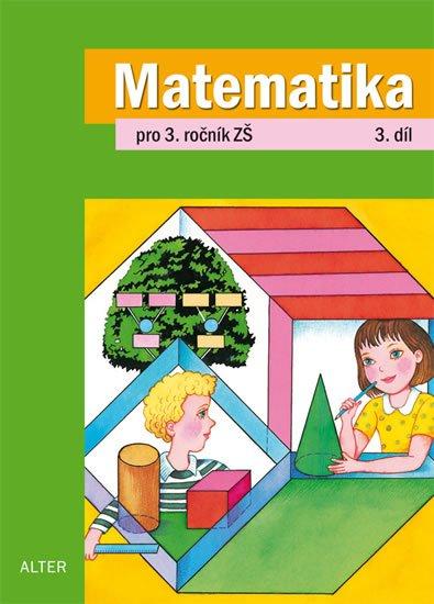 kolektiv autorů: Matematika pro 3. ročník ZŠ 3. díl