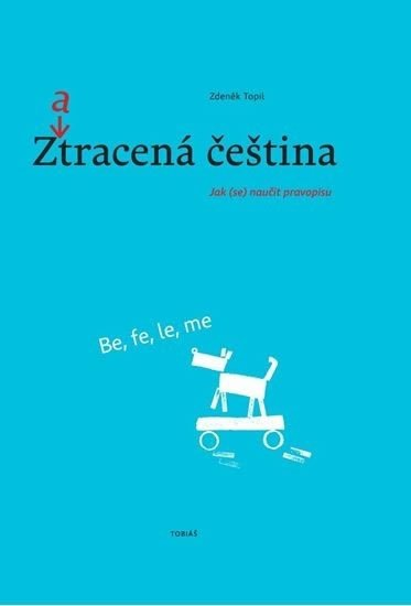 Topil Zdeněk: Zatracená čeština (2.vydání)