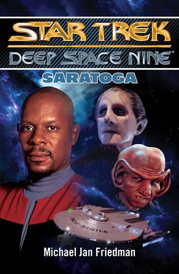 Friedman Michael Jan: Star Trek Deep Space Nine - Saratoga